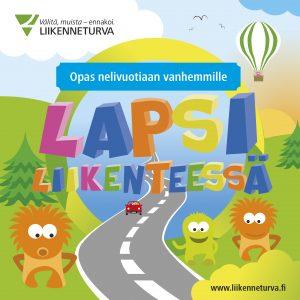 Lapsi liikenteessä, opas vanhemmille kansikuva