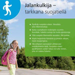 Suojatie-opaskortissa on toisella puolella ohjeita jalankulkijalle ja toisella autoilijalle.